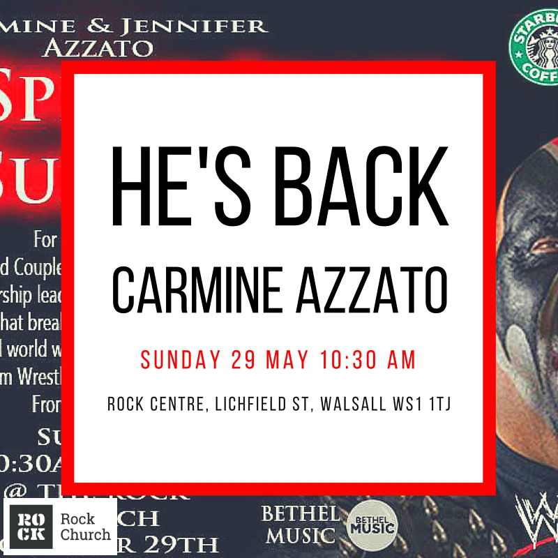 CARMINE MAY 16 ROCK CHURCH WALSALL