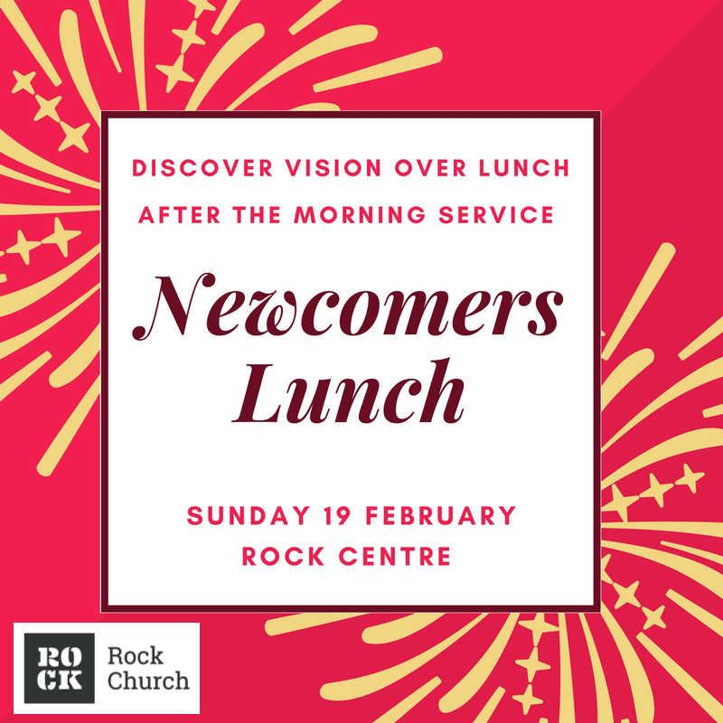 NEWCOMERS LUNCH ROCK CHURCH WALSALL FEB17