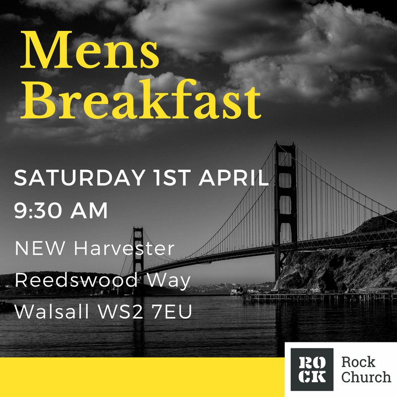 mens breakfast april17 rock church walsall