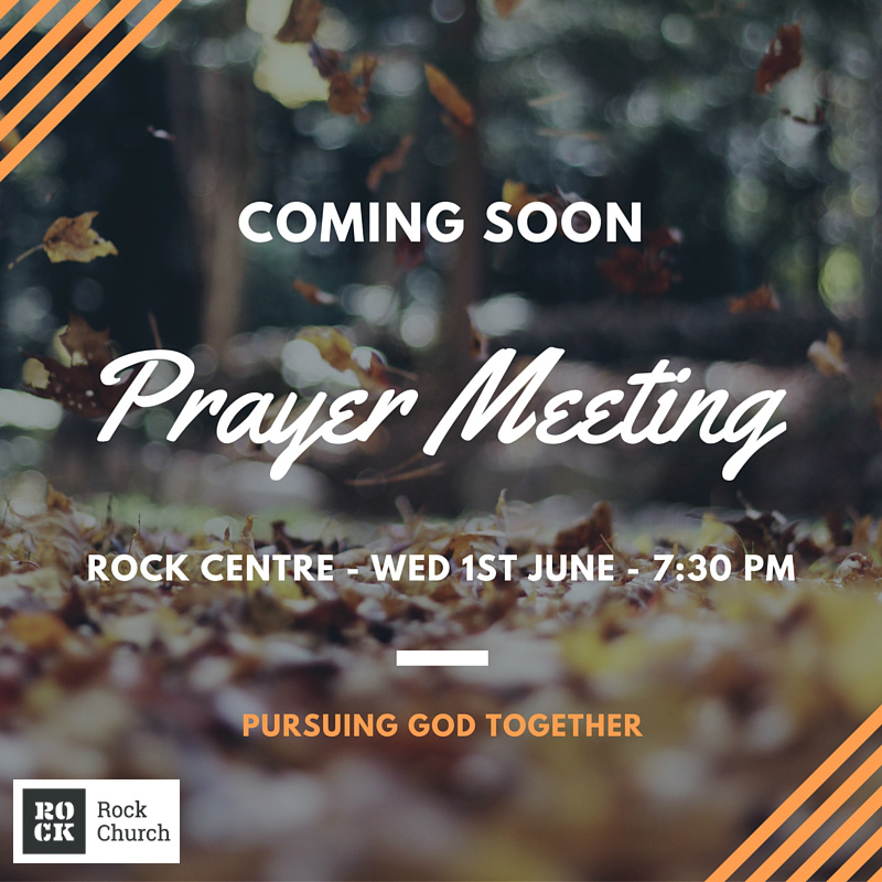 prayer meeting jun16 rock church walsall